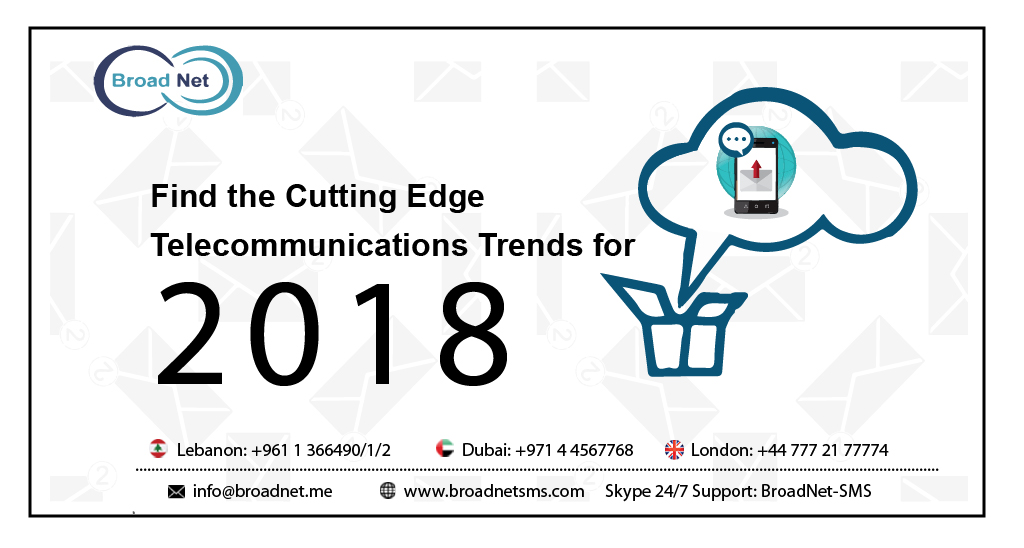 Find the Cutting Edge Telecommunications Trends for 2018